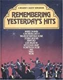 img - for Remembering Yesterday's Hits - A Reader's Digest Songbook book / textbook / text book