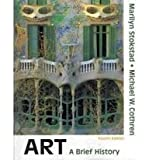 Art : A Brief History, Stokstad and Stokstad, Marilyn, 0205714579