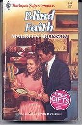 Blind Faith (Harlequin Superromance No. 496)