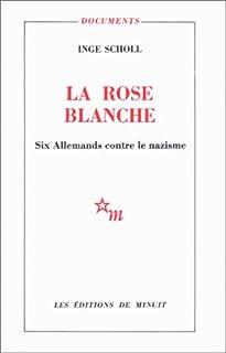 La Rose blanche, Aicher Scholl, Inge