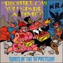 Depression Cd (Brother Can You Spare a Dime? Songs of the Depression)