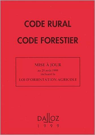 Téléchargement Code rural - Code forestier, 22e édition. Loi d'orientation agricole pdf epub