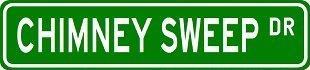 CHIMNEY SWEEP Street Sign ~ Custom Sticker Decal Wall Window Door Art Vinyl Street Signs - 22