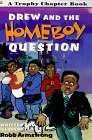 Drew and the Homeboy Question, Robb Armstrong, 0064420477