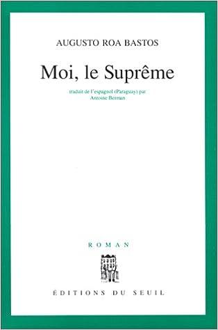 Livre gratuits Moi, le Suprême pdf