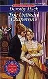 The Unlikely Chaperone (Signet Regency Romance)