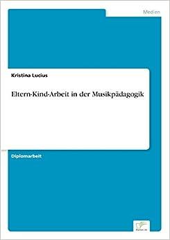 Book Eltern-Kind-Arbeit in der Musikpädagogik (German Edition)