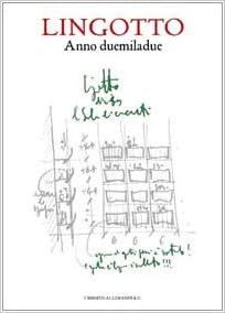 Il Lingotto: History & Guide
