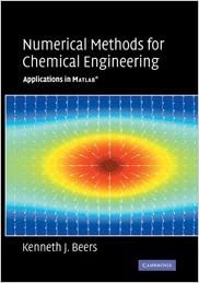 Amazon com: Numerical Methods for Chemical Engineering: Applications