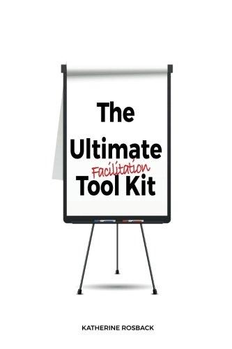(The Ultimate Facilitation Tool Kit)