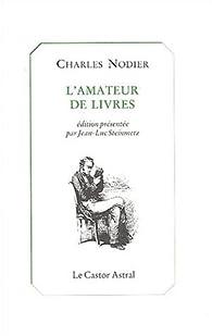 L'amateur de livres par Charles Nodier