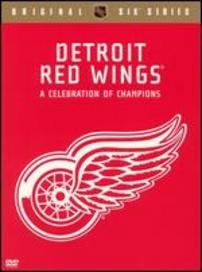 Detroit Red Wings: A Celebration of Champions