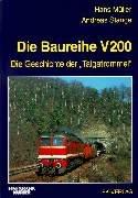Die Baureihe V 200: Die Geschichte derTaigatrommeln
