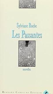Les passantes : nouvelles, Roche, Sylviane