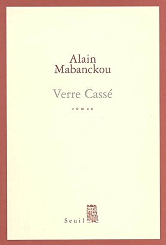 Verre Casse (French Edition)
