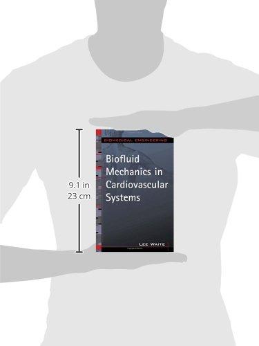 Biofluid Mechanics in Cardiovascular Systems (Biomedical Engineering Series)