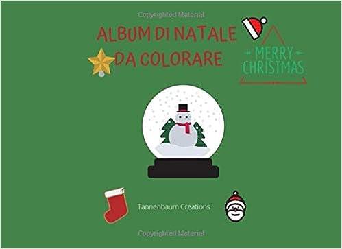 Album Di Natale Da Colorare 52 Disegni Di Natale Da