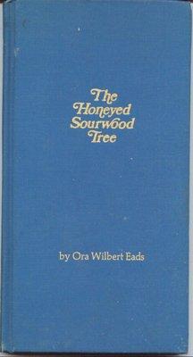 Sourwood Trees (The Honeyed Sourwood Tree)