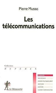 Les télécommunications par Pierre Musso