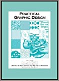 Practical Graphic Design, Paul Bunch and Melvin G. Peterman, 0972205853