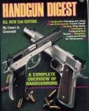 Handgun Digest, Dean A. Grennell, 0873491130