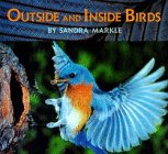 Outside and Inside Birds, Sandra Markle, 0027623122