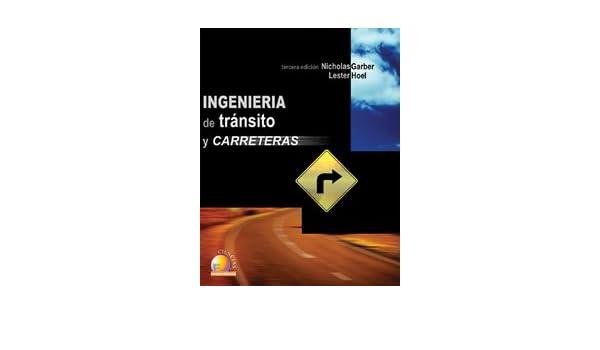ingenieria de transito y carreteras nicholas garber