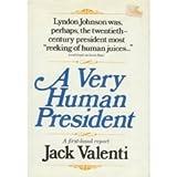 A Very Human President