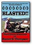 Blasted: The Gonzo Patriots Of Hunter S. Thompson