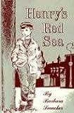 Henry's Red Sea, Barbara C. Smucker, 0836113721