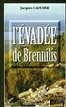 L'évadée de Brennilis par Caouder