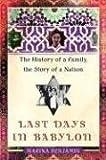 Last Days in Babylon, Marina Benjamin, 0743258436