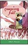 Communication in the Family : Seeking Satisfaction in Changing Times, Pearson, Judy C., 0065000471