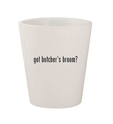 Butchers Broom Foods (got butcher's broom? - Ceramic White 1.5oz Shot Glass)