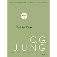 Collected Works of C.G. Jung, Volume 6: Psychological Types (English Edition)