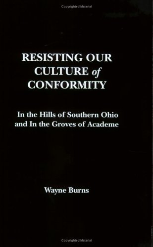 Resisting Our Culture of Conformity