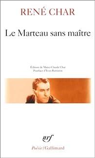 Le Marteau sans maître, suivi de 'Moulin premier' par René Char