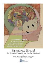 Striking Back : The Trigeminal Neuralgia and Face Pain Handbook George Weigel