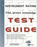 Instrument Rating Airmen Knowledge Test Guide, Jeppesen Sanderson, Inc. Staff, 0884873072
