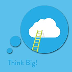 Think Big! Dream and Achieve Big Affirmations Hörbuch