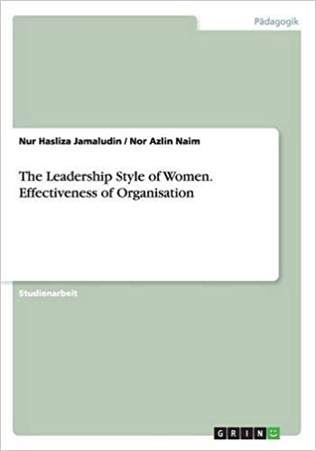 The Leadership Style of Women. Effectiveness of Organisation