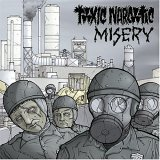 Toxic Narcotic/Misery by Toxic Narcotic (2004-07-27)