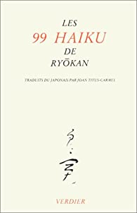 Les 99 haiku de Ryokan par Ryōkan Taigu