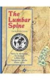 The Lumbar Spine : Official Publication of the International Society for the Study of the Lumbar Spine, , 0781742978