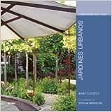 Jardines Urbanos (Jardineria En Casa)