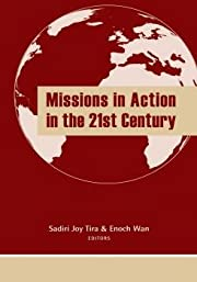 Missions in Action in the 21st Century –…