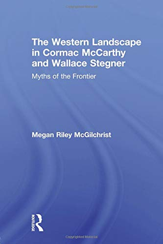The Western Landscape in Cormac McCarthy and