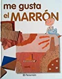 img - for Me Gusta el Marron book / textbook / text book