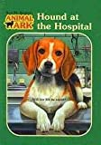 Hound at the Hospital (Animal Ark Series #33)