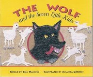 The Wolf and the Seven Little Kids (Literacy Tree, Safe and Sound)